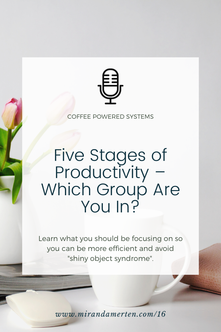 Five Stages of Productivity – Which Group Are You In?