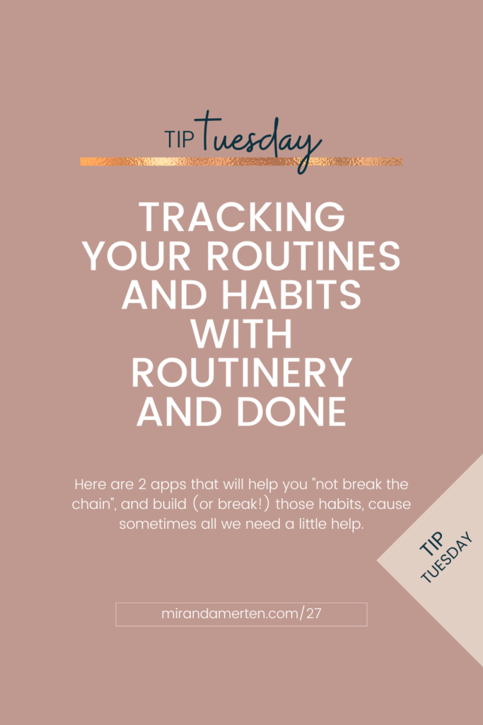 Tracking Your Routines and Habits With Routinery and Done