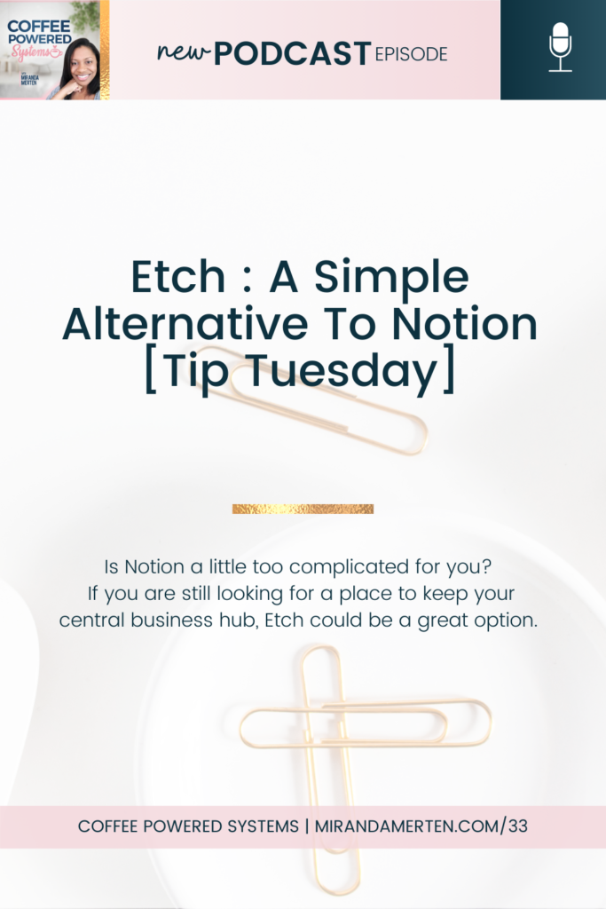 Etch : A Simple Alternative To Notion [Tip Tuesday]