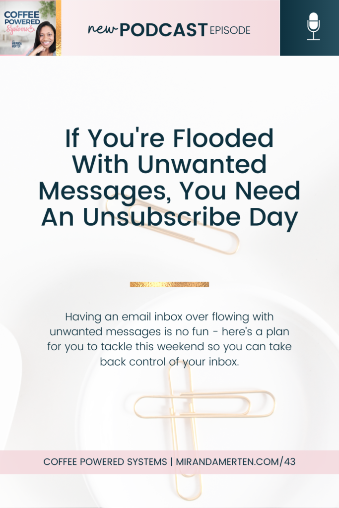 If You're Flooded With Unwanted Messages, You Need An Unsubscribe Day